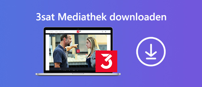 3sat Mediathek downloaden