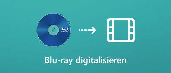 Blu-ray digitalisieren