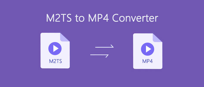 M2TS to MP4 Converter